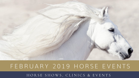 February 2019 Horse Shows, Clinics & Events
