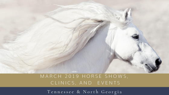 March 2019 Horse Shows, Clinics & Events