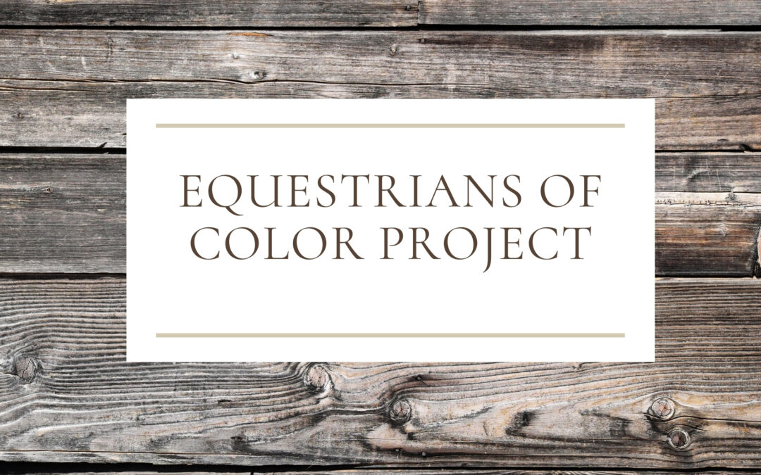 Equestrians of Color Project